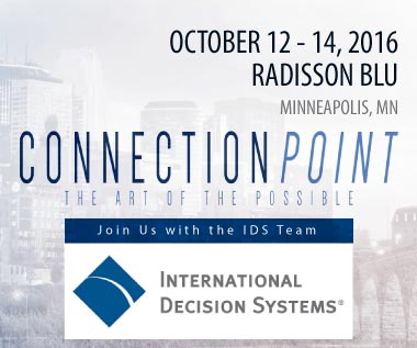Banner for International Decision Systems ConnectionPoint 2016 Conference, October 12-14 in Minneapolis