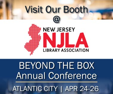 Banner rectangle for event: Visit Our Booth at New Jersey Library Association BEYOND THE BOX Annual Conference in Atlantic City April 24-26