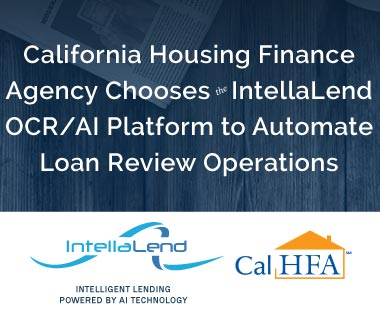 Banner-Rectangle for Press Release: California Housing Finance Agency Chooses the IntellaLend OCR/AI Platfrom to Automate Loan Review Operations