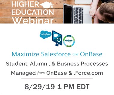 Banner rectangle image for Webinar: Maximize Salesforce and OnBase: Student, Alumni, & Business Processes Managed from OnBase & .Force.com 8/29/2019 1 pm EDT