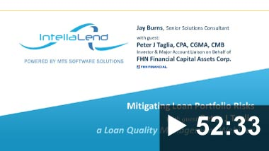 Banner Thumbnail for Video: Loan Quality Management On-Demand Webinar: Mitigating Loan Portfolio Risk with guest Peter J Taglia