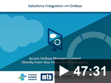 Thumbnail for video: Webinar - Salesforce Integration with OnBase 2017-1129